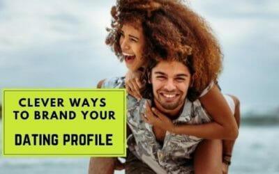 The DIY Guide to Branding Your Online Dating Profiles