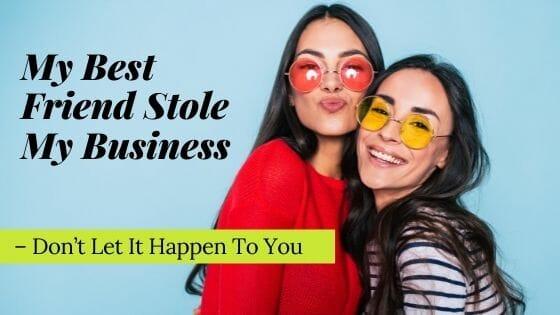 My Best Friend Stole My Business 1